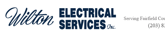 Wilton Electrical Services - Serving Fairfield County for over 30 years